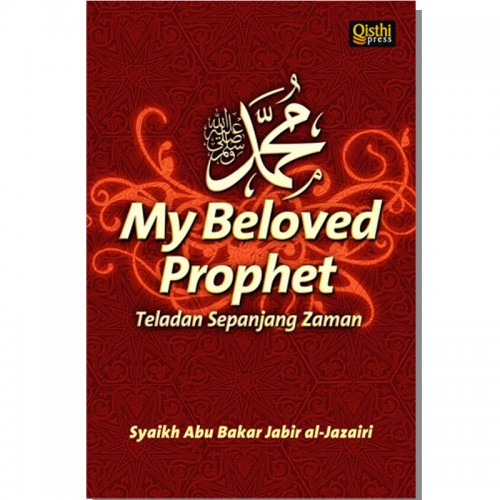 Muhammad My Beloved Prophet