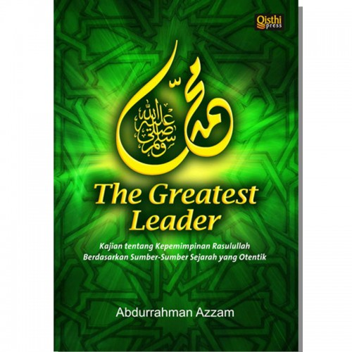 Muhammad s.a.w. The Greatest Leader